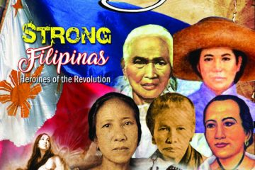 Strong Filipinas: Heroines of the revolution